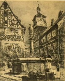 Rothenburg — Fountain in the Kapellen-Platz. Etched by O. F. Probst.