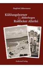 Kühlungsborner Bilderbogen und Rostocker Allerlei