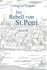 Der Rebell von St Petri. Band III