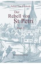 Der Rebell von St Petri. Band II
